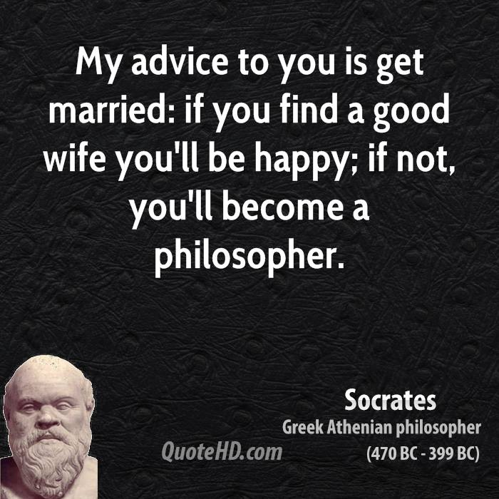Socrates) I was afraid that by observing objects with my eyes and ...
